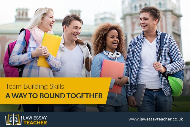 Team Building Skills: A Way to Bound Together