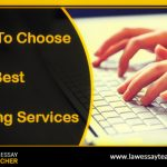 Tips To Choose The Best Writing Services