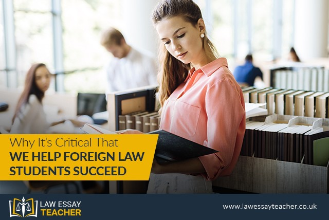 Why It's Critical That We Help Foreign Law Students Succeed