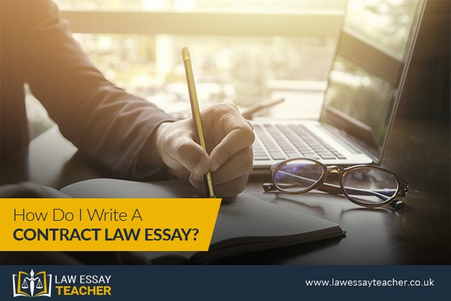 How Do I Write A Contract Law Essay?