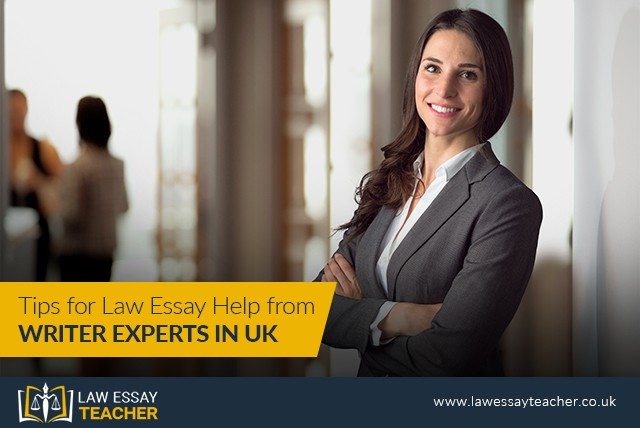 Tips for Law Essay Help from Writer Experts in UK
