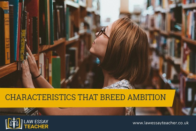 Characteristics That Breed Ambition
