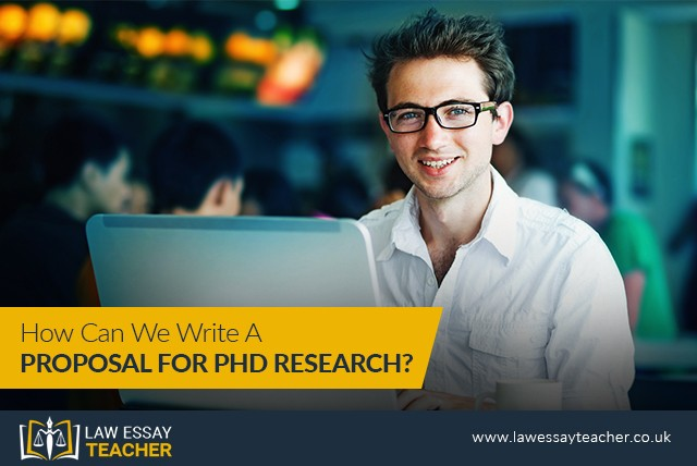 How Can We Write a Proposal for PhD Research?